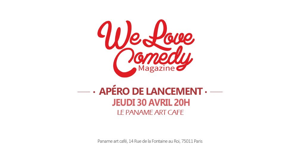 Apéro We Love Comedy Magazine