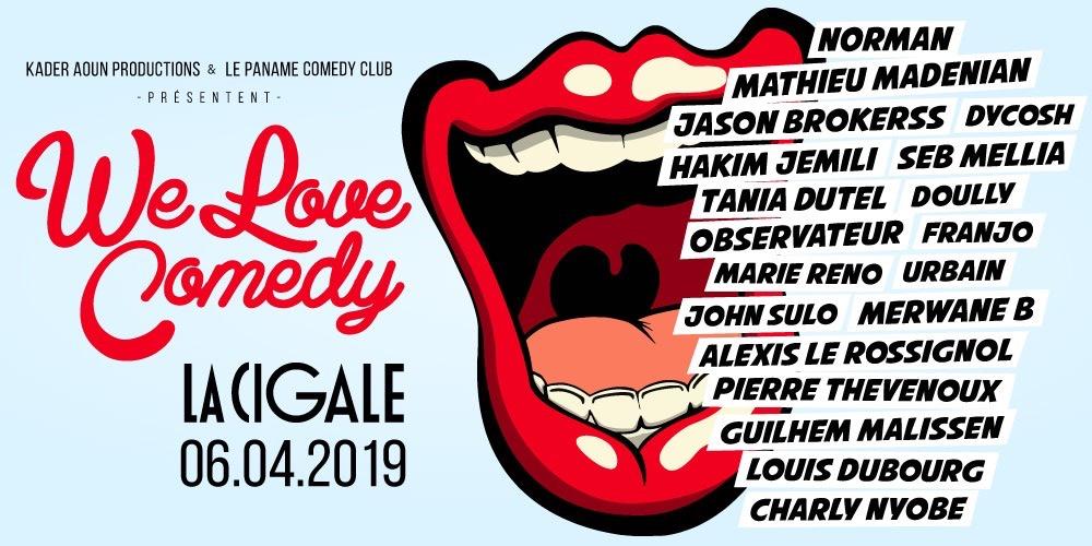 We Love Comedy fait la Cigale #4