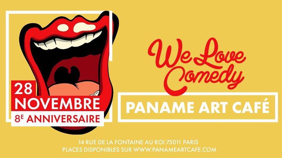 Inauguration Paname 2.0 & Anniversaire We Love Comedy