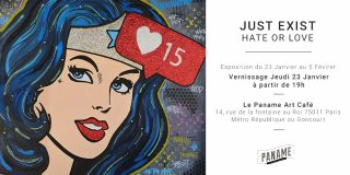 Hate or Love par Just Exist I Vernissage le 23 Janvier