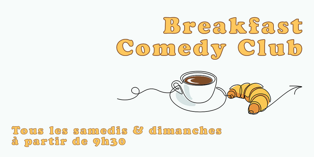 Paname Breakfast Comedy